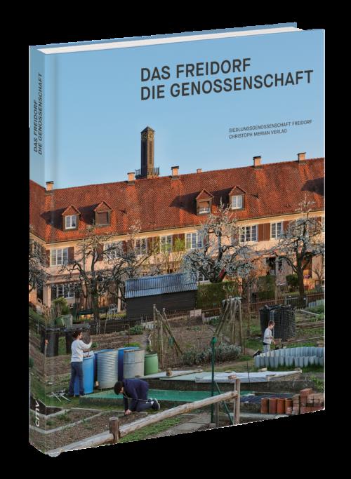 Neu erschienen: «Das Freidorf – Die Genossenschaft»